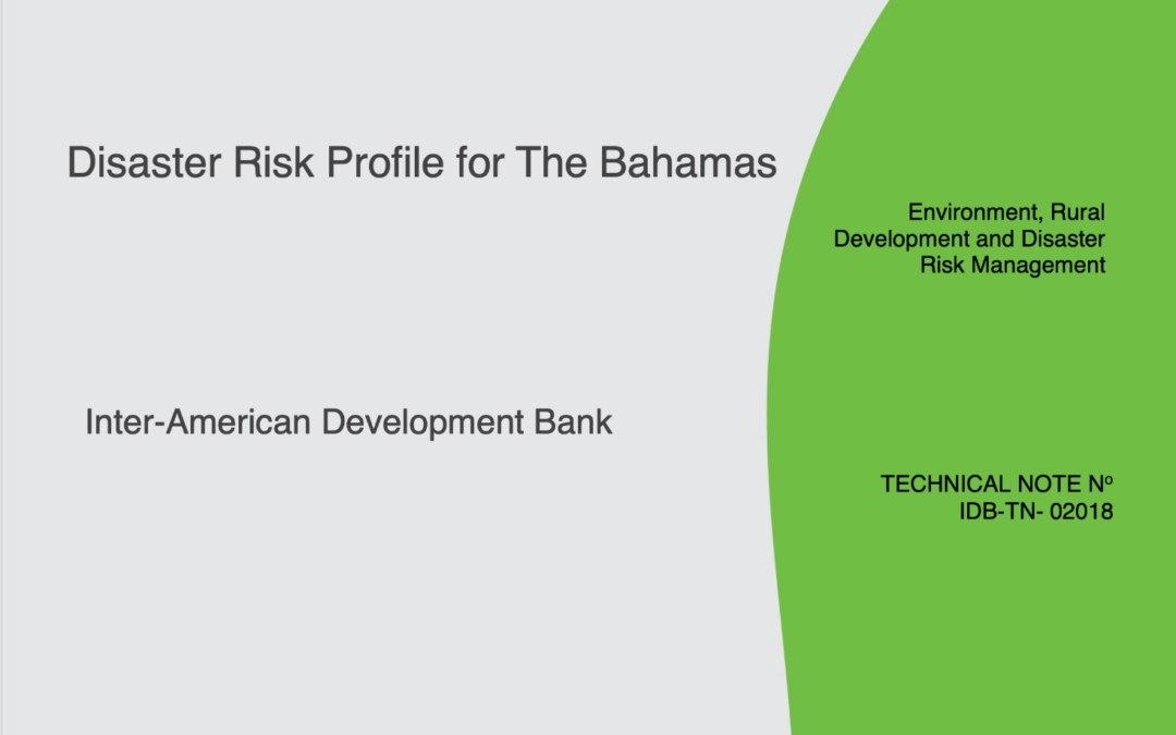 "Published the ""Risk Profile for the Bahamas"" report, in which IHCantabria collaborates, on the Inter-American Development Bank's website"